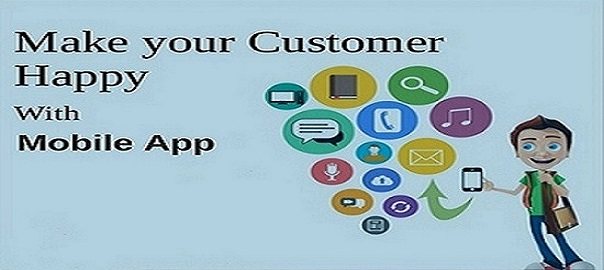Make Your Mobile App Customers Happy