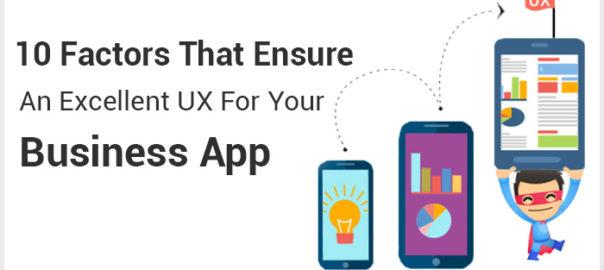 Factors-That-Ensure-An-Excellent-UX-For-Your-Business-App