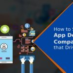 How to Start An App Development Company that Drive Clients