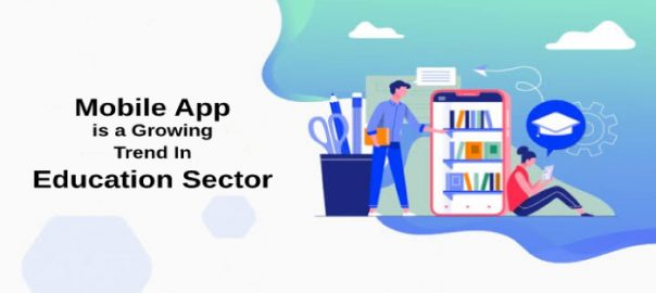 How Mobile App Is A Growing Trend In Education Sector?