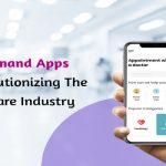 On-Demand Healthcare App Development