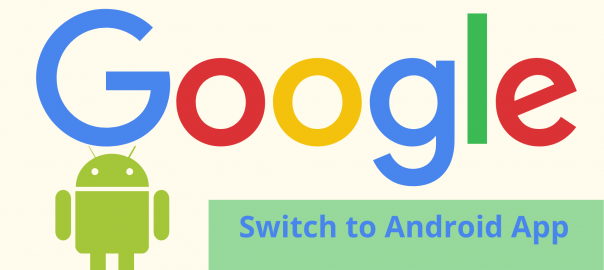 Switch to Android App